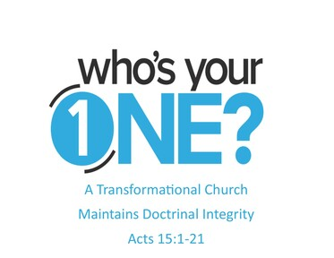 A Transformational Church Maintains Doctrinal Integrity