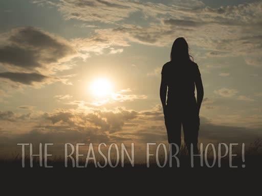 The Reason For Hope