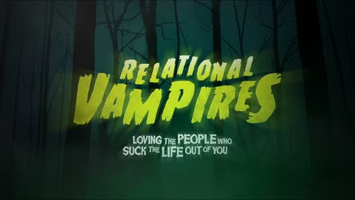 04 - Relational Vampires - Loving Hypocritical People