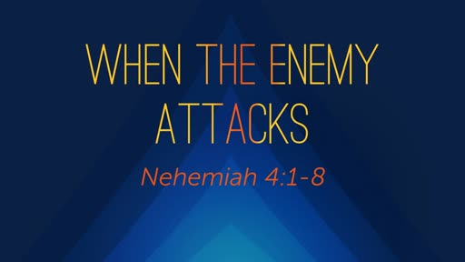 When The Enemy Attacks