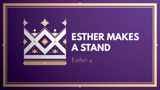 Esther Makes a Stand