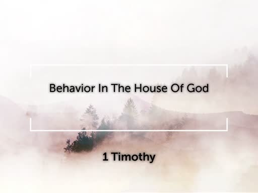 Behavior In The House Of God - Part I