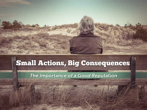 Small Actions, Big Consequences