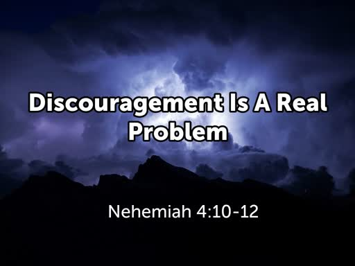 Discouragement Is A Real Problem