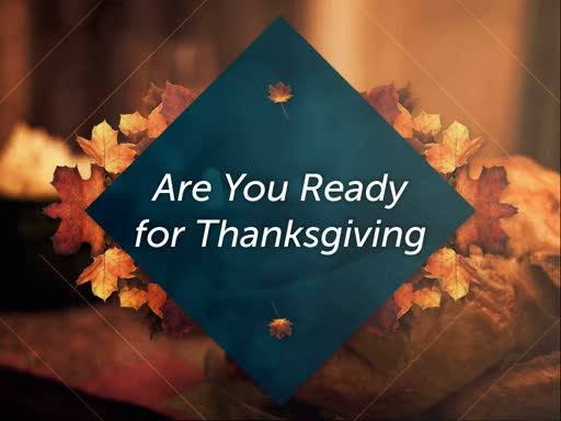 Are You Ready for Thanksgiving