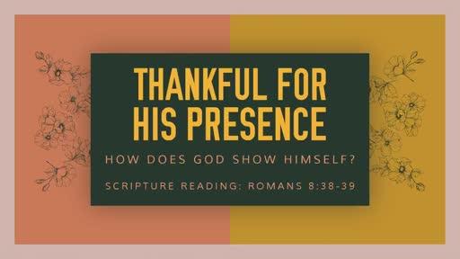 Thankful for God's Presence
