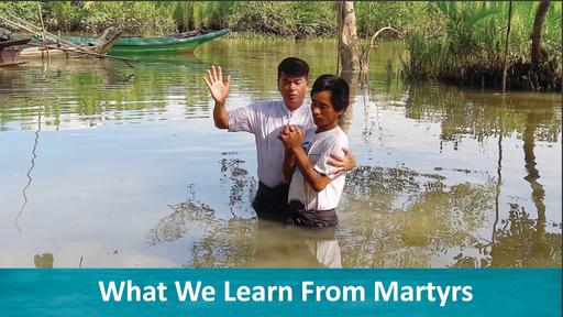 11-3-19 5 Things Martyrs Teach Us