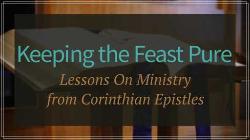 Keeping The Feast Pure