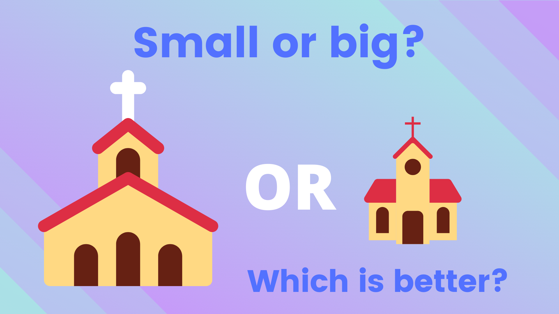 Small Or Big