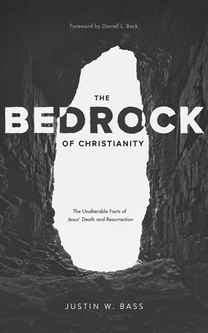 The Bedrock of Christianity