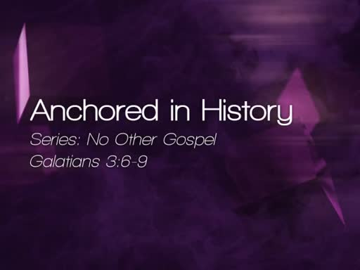Anchored in History - August 6, 2016