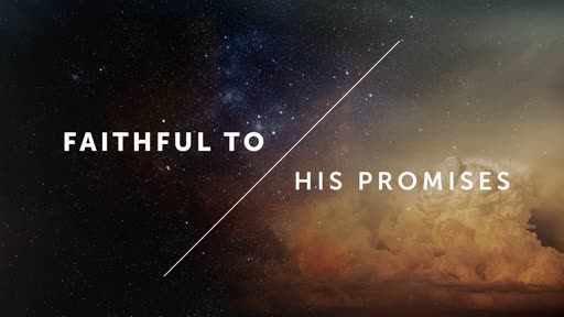 Faithful to His Promises