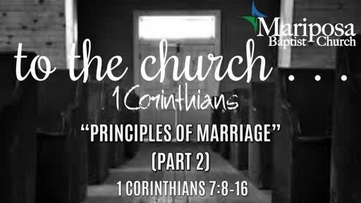 """""""Principles of Marriage"""" (Part 2)   1 Corinthians 7:8–16"""