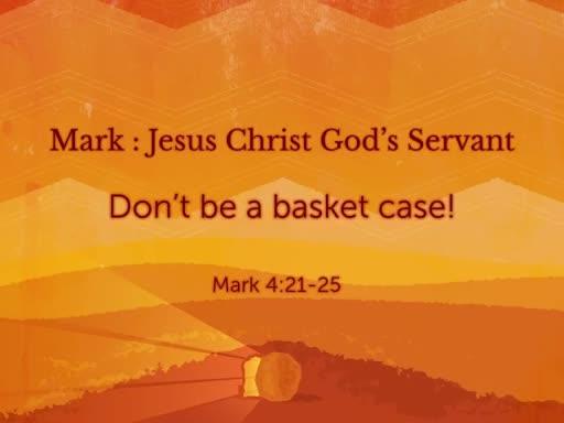 """Don't Be A Basket Case"""