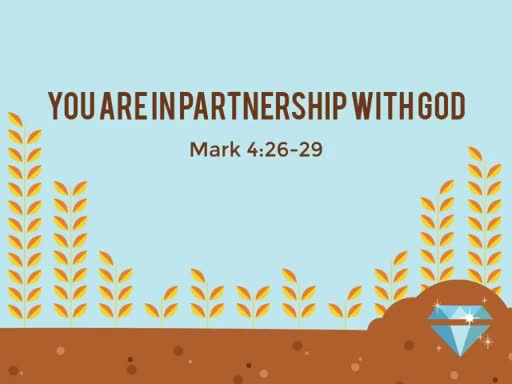 """""""You Are In Partnership With God"""""""