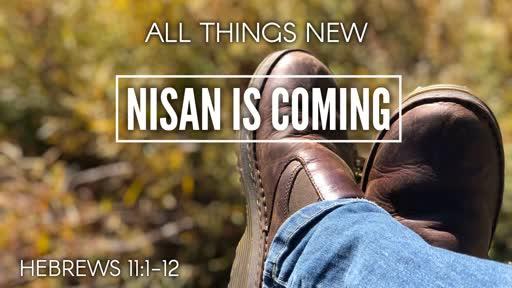 Nisan Is Coming