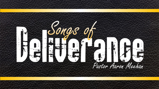 Songs of Deliverance