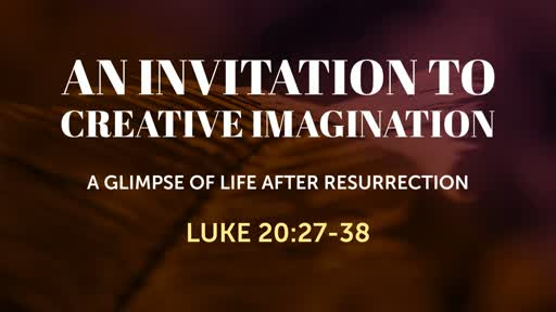 An Invitation to Creative Imagination