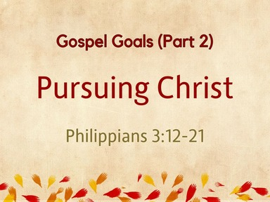 ‎Gospel Goals (Part 2): Pursuing Christ