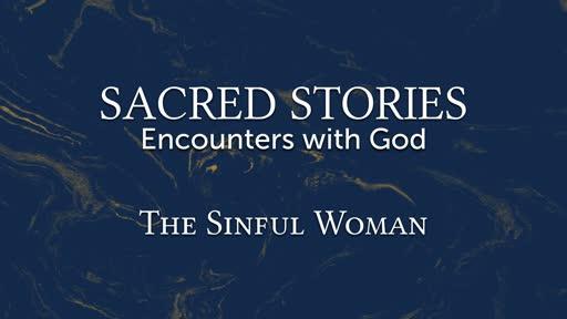 Week 5: The Sinful Woman