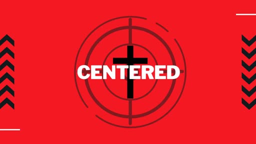 2019-11-10 - Threats to Remaining Centered on Christ