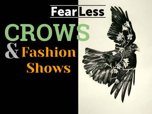 FearLess - 4. Crows and Fashion Shows