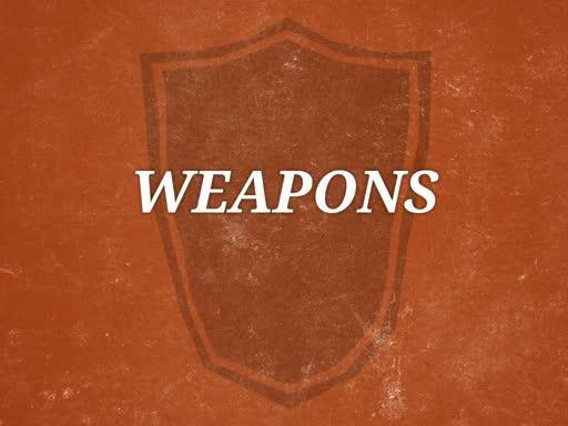 """Weapons""-Bishop David Tennyson"