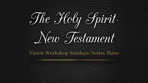 The Holy Spirit in the NT--Part 1_ Pastor Georgia Harris