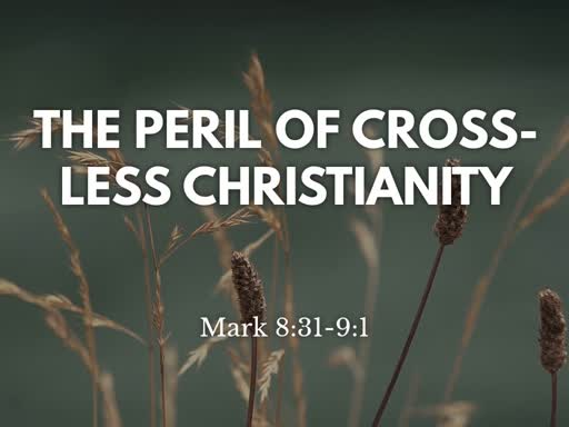 The Peril of Cross-less Christianity