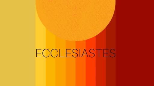 Ecclesiastes 8-9