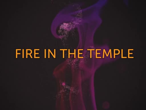 """Fire in the Temple""-Bishop David Tennyson"