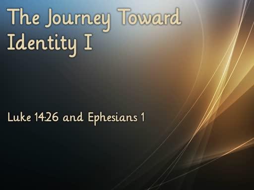 The Journey Toward Identity