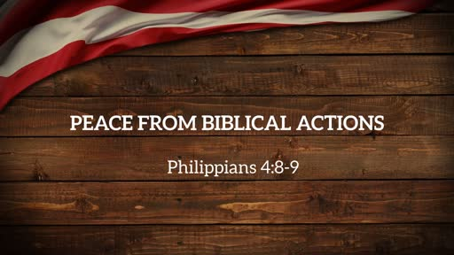 11-10-19 Peace From Biblical Actions