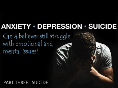 Suicide and the Christian, Sunday November 10, 2019