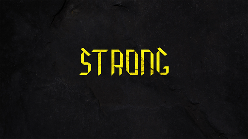 Strong - Week Eight