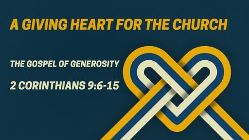 A Giving Heart for the Church