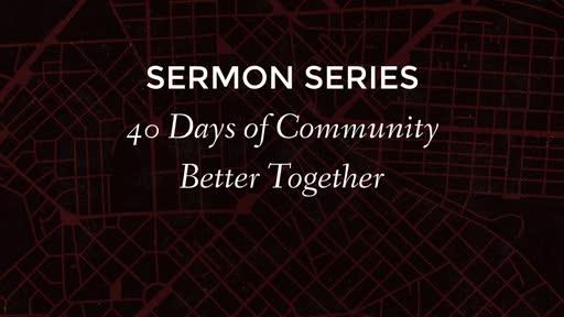 40 Days of Community Pt 6b
