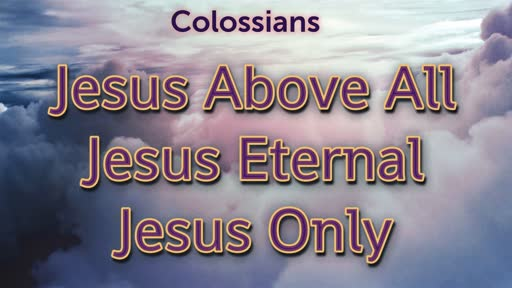 Reconciled To Christ  - Colossians 1:5-23