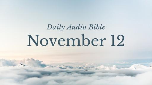 Daily Audio Bible – November 12, 2019