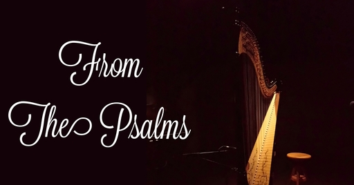 From The Psalms