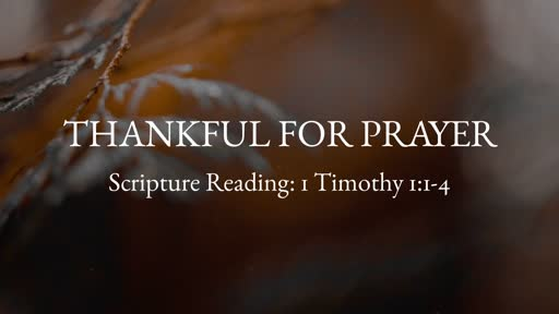 Thankful for Prayer