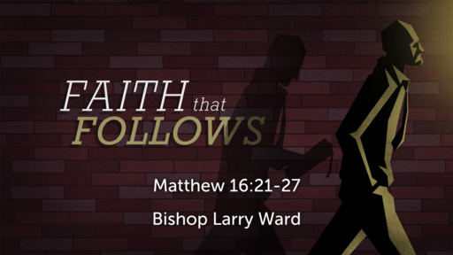 Faith That Follows