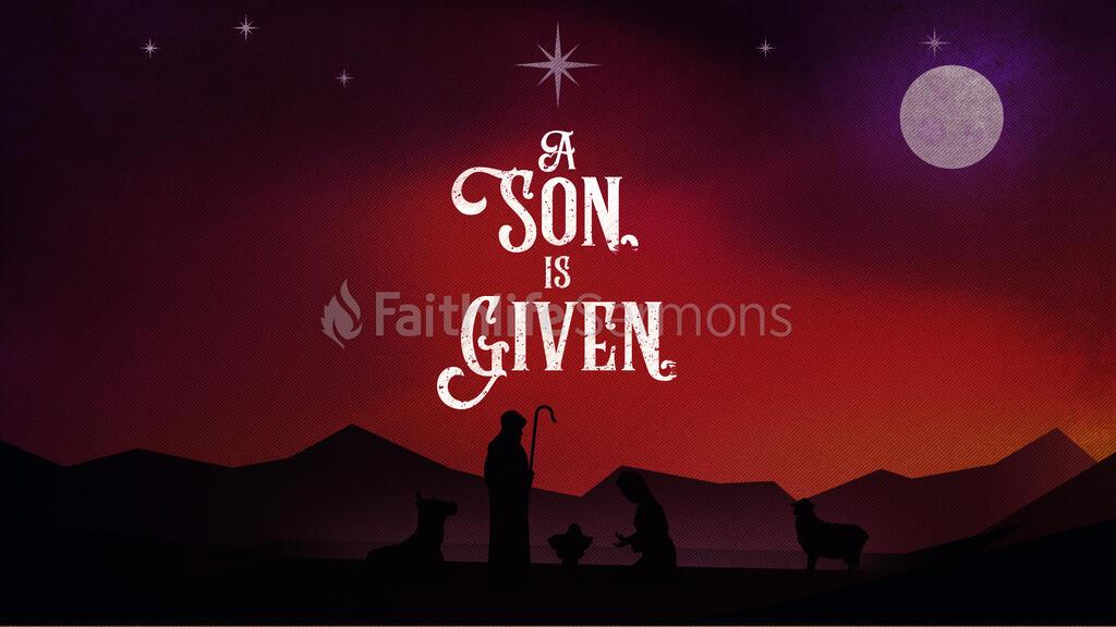A Son Is Given 16x9 ad4c9187 07e5 4264 93c4 1456a7b3c68f preview