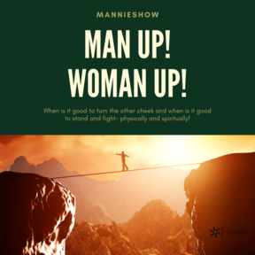 Man/Woman Up!