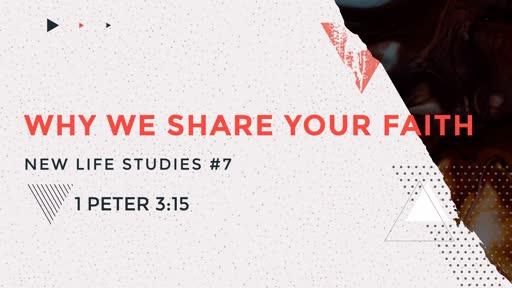 Why we share your faith