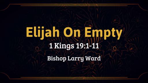 Elijah On Empty