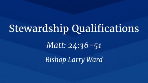 Stewardship Qualifications