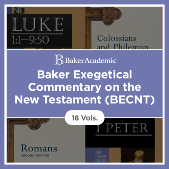 Baker Exegetical Commentary on the New Testament | BECNT (18 vols.)