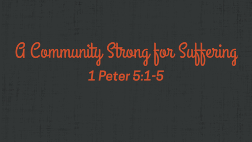 A Community Strong for Suffering