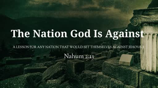 The Nation God Is Against